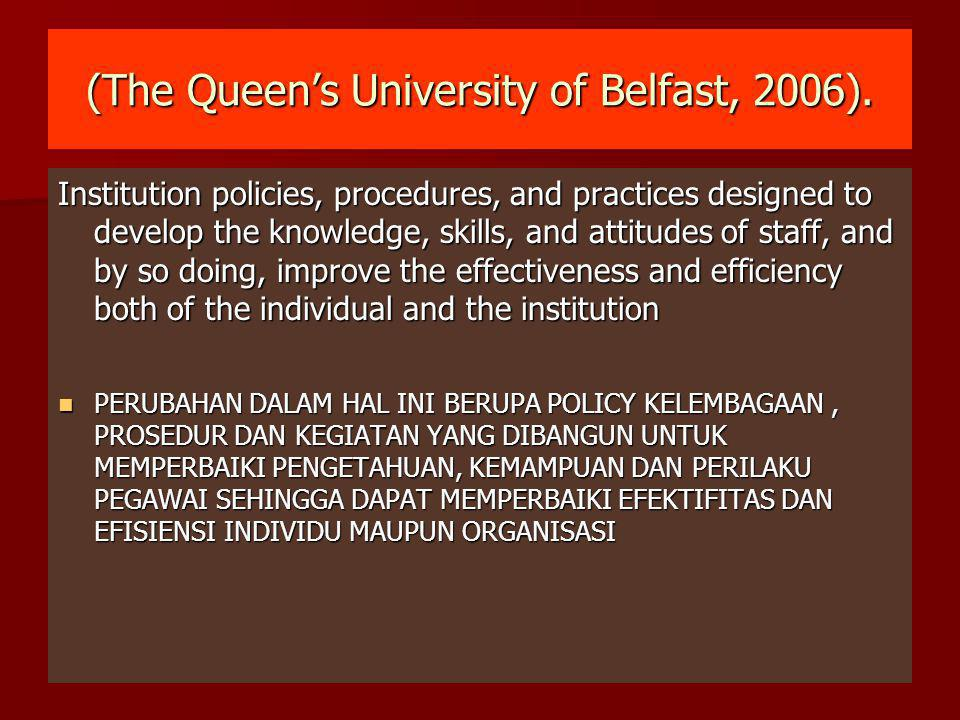 (The Queen's University of Belfast, 2006).
