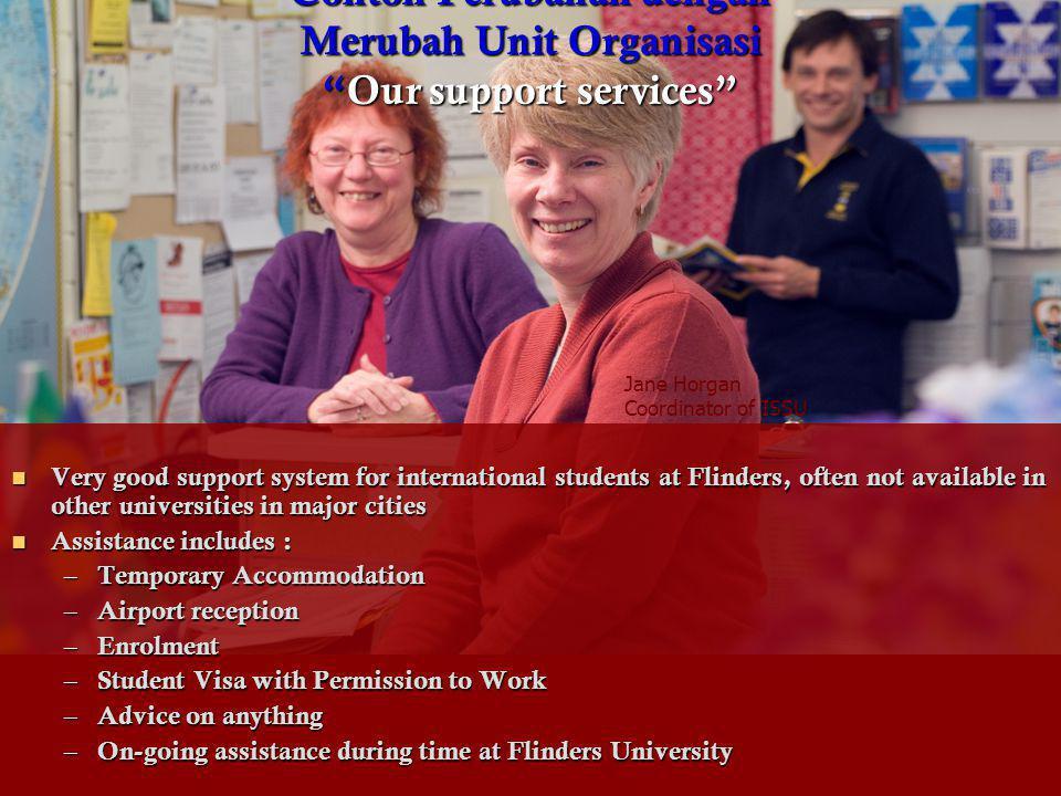 Contoh Perubahan dengan Merubah Unit Organisasi Our support services