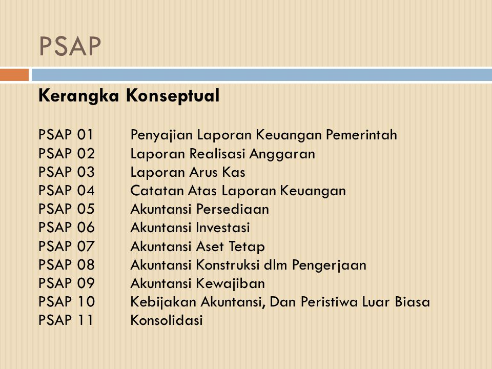 PSAP Kerangka Konseptual PSAP 01 Penyajian Laporan Keuangan Pemerintah