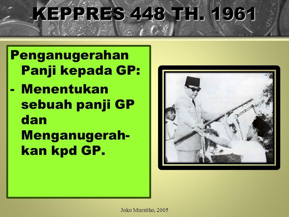 KEPPRES 448 TH. 1961 Penganugerahan Panji kepada GP: