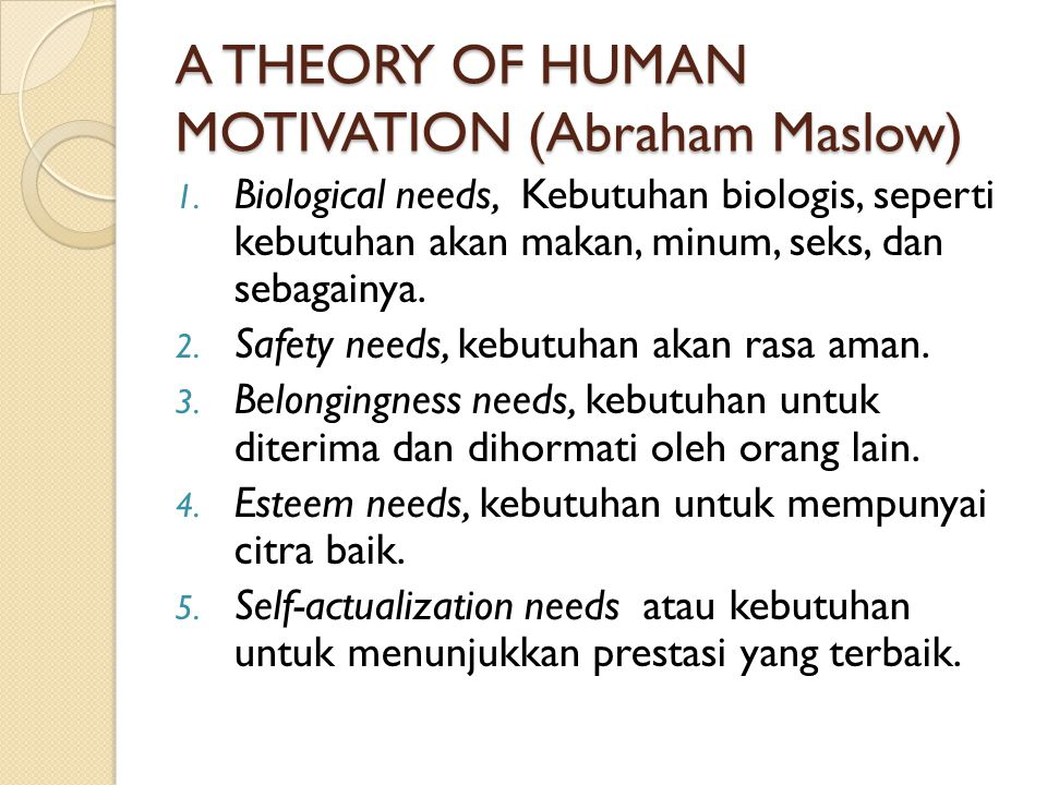 A THEORY OF HUMAN MOTIVATION (Abraham Maslow)