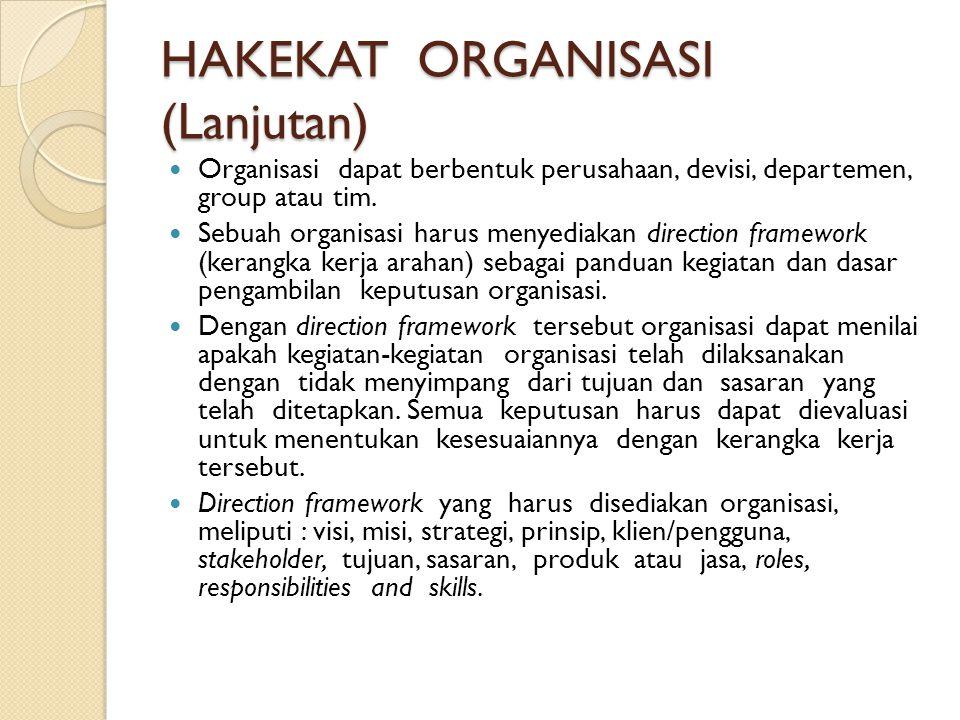 HAKEKAT ORGANISASI (Lanjutan)