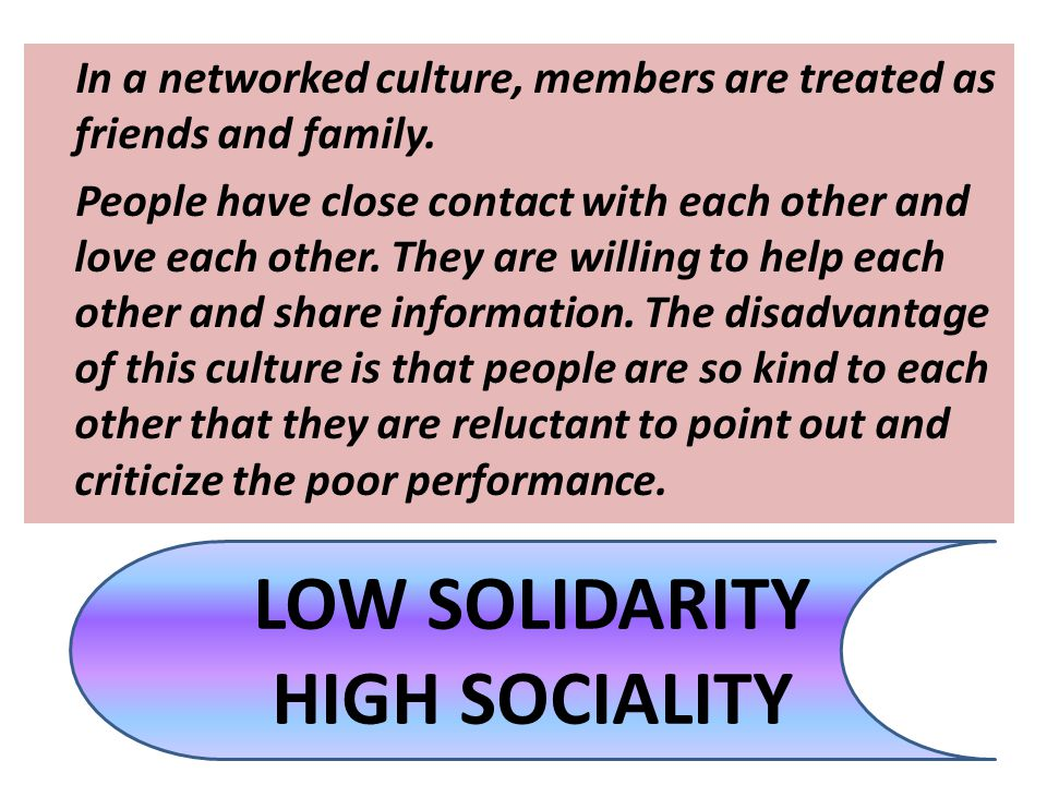 LOW SOLIDARITY HIGH SOCIALITY