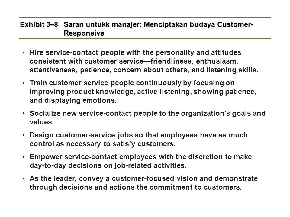 Exhibit 3–8 Saran untukk manajer: Menciptakan budaya Customer-Responsive