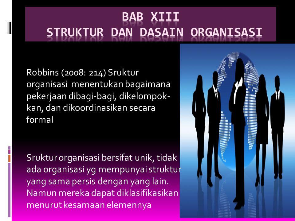 BAB Xiii STRUKTUR dan dasain ORGANISASI