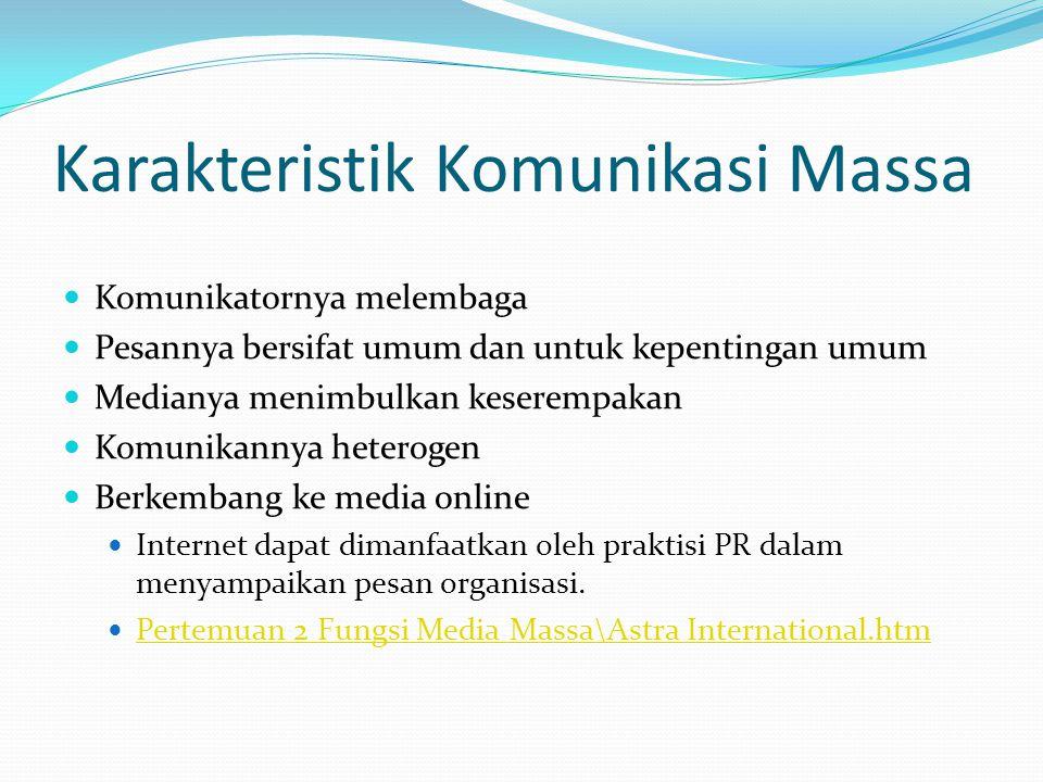 Karakteristik Komunikasi Massa