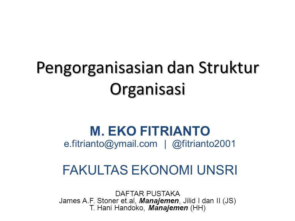 Pengorganisasian dan Struktur Organisasi