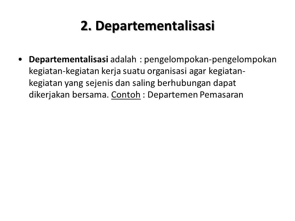 2. Departementalisasi