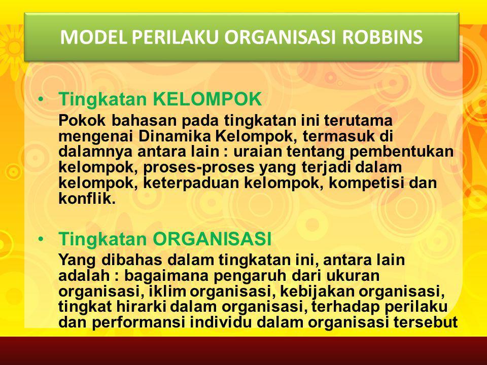 MODEL PERILAKU ORGANISASI ROBBINS