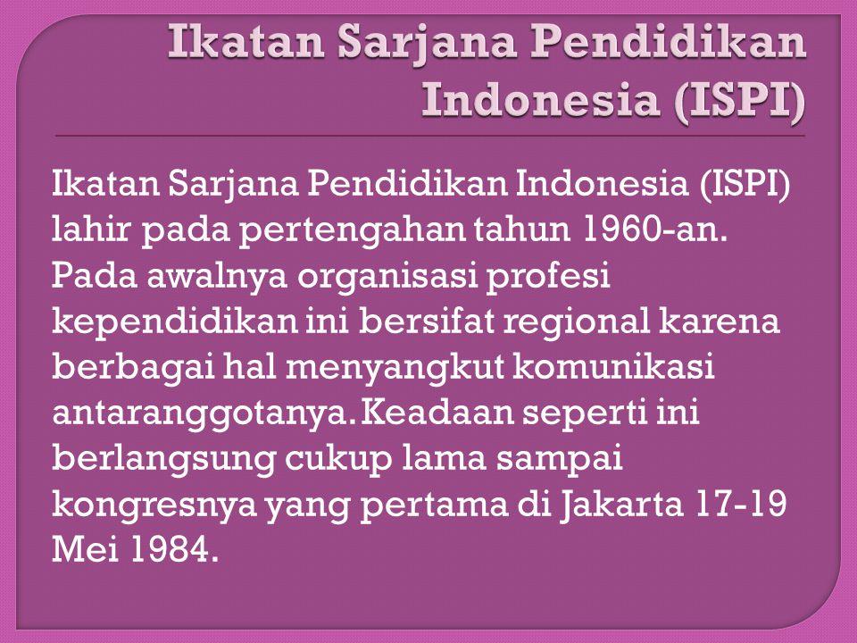 Ikatan Sarjana Pendidikan Indonesia (ISPI)