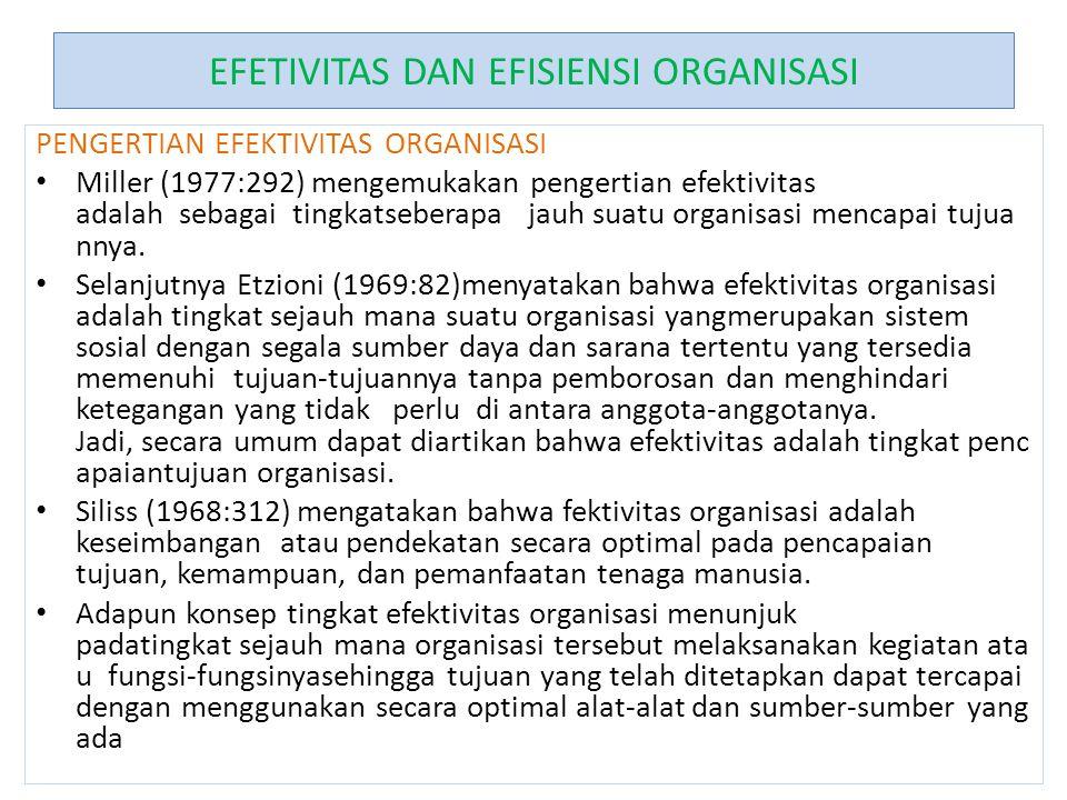 EFETIVITAS DAN EFISIENSI ORGANISASI