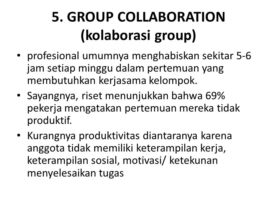 5. GROUP COLLABORATION (kolaborasi group)