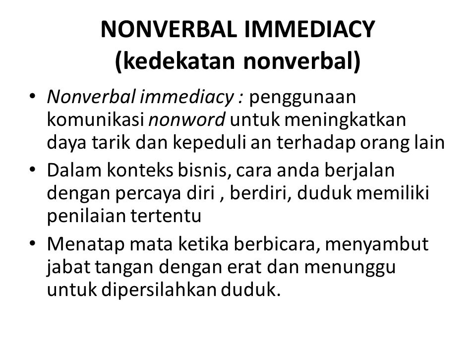 NONVERBAL IMMEDIACY (kedekatan nonverbal)
