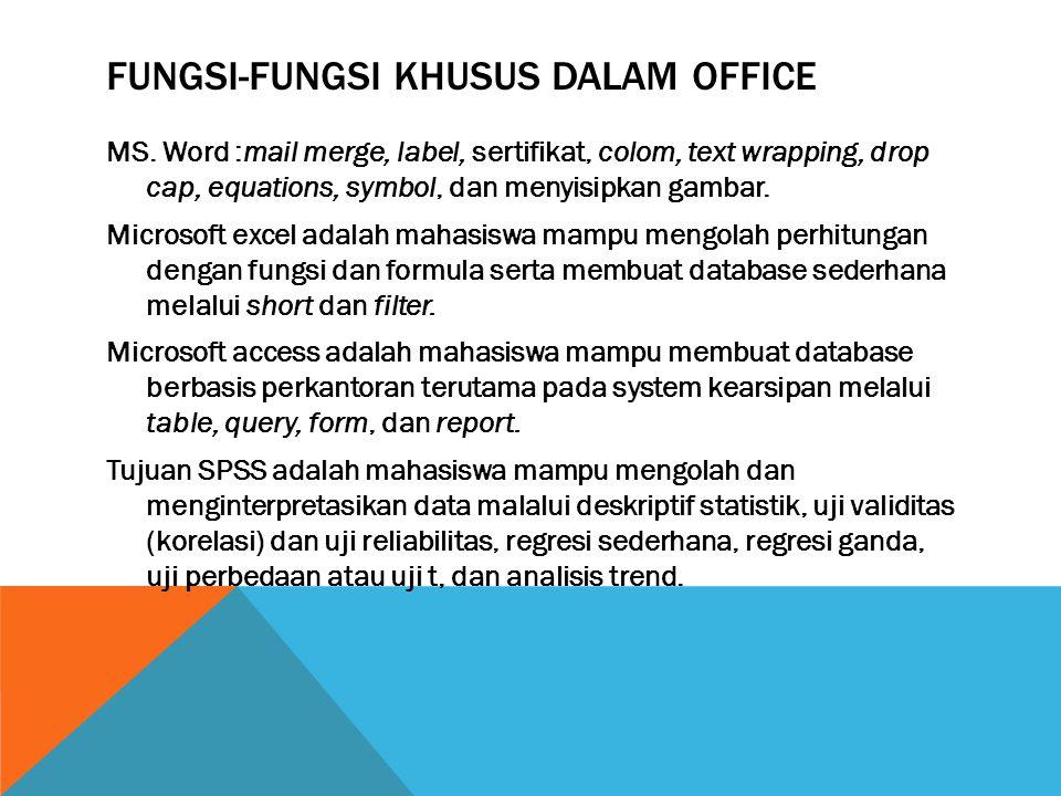 Fungsi-fungsi khusus dalam office