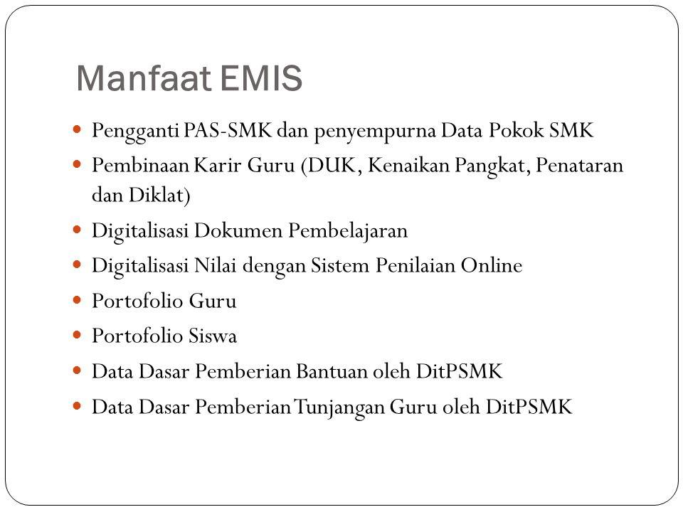 Manfaat EMIS Pengganti PAS-SMK dan penyempurna Data Pokok SMK
