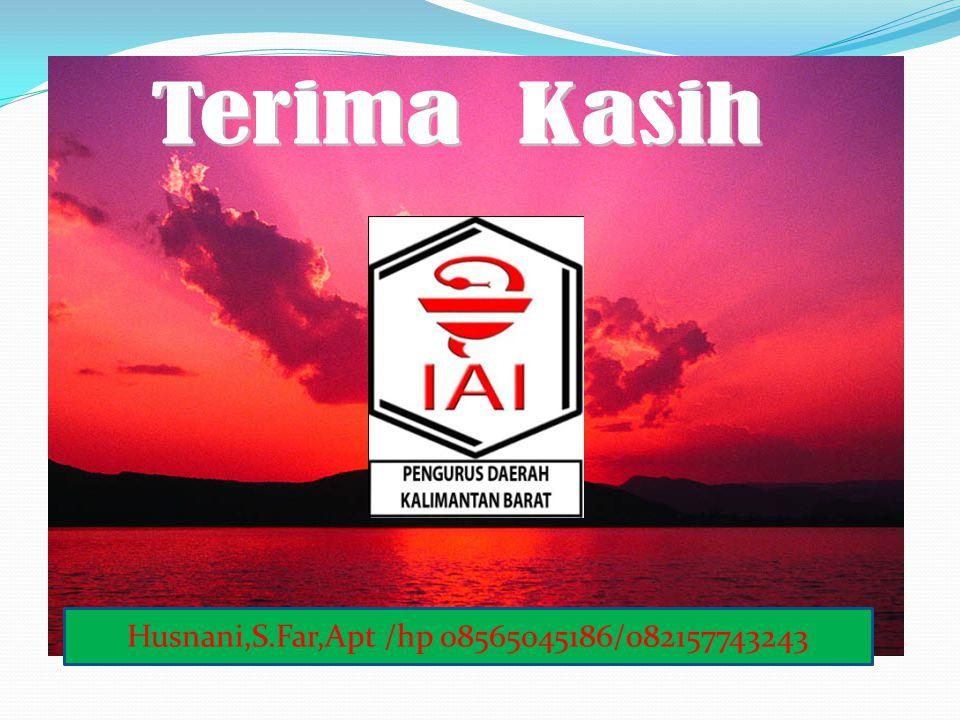 Terima Kasih Husnani,S.Far,Apt /hp 08565045186/082157743243
