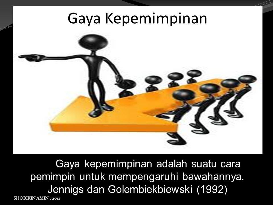 Gaya Kepemimpinan hhhhGaya kepemimpinan adalah suatu cara pemimpin untuk mempengaruhi bawahannya. Jennigs dan Golembiekbiewski (1992)