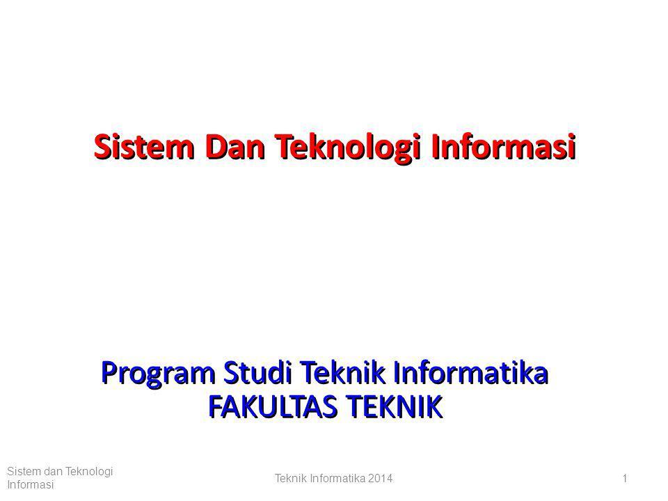 Sistem Dan Teknologi Informasi