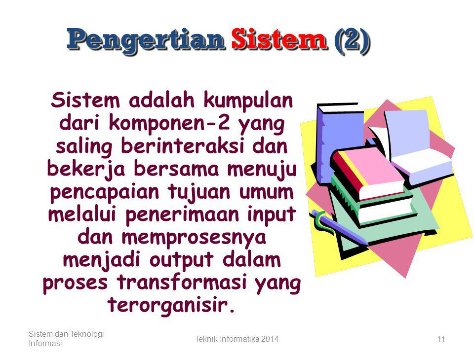 Pengertian Sistem (2)