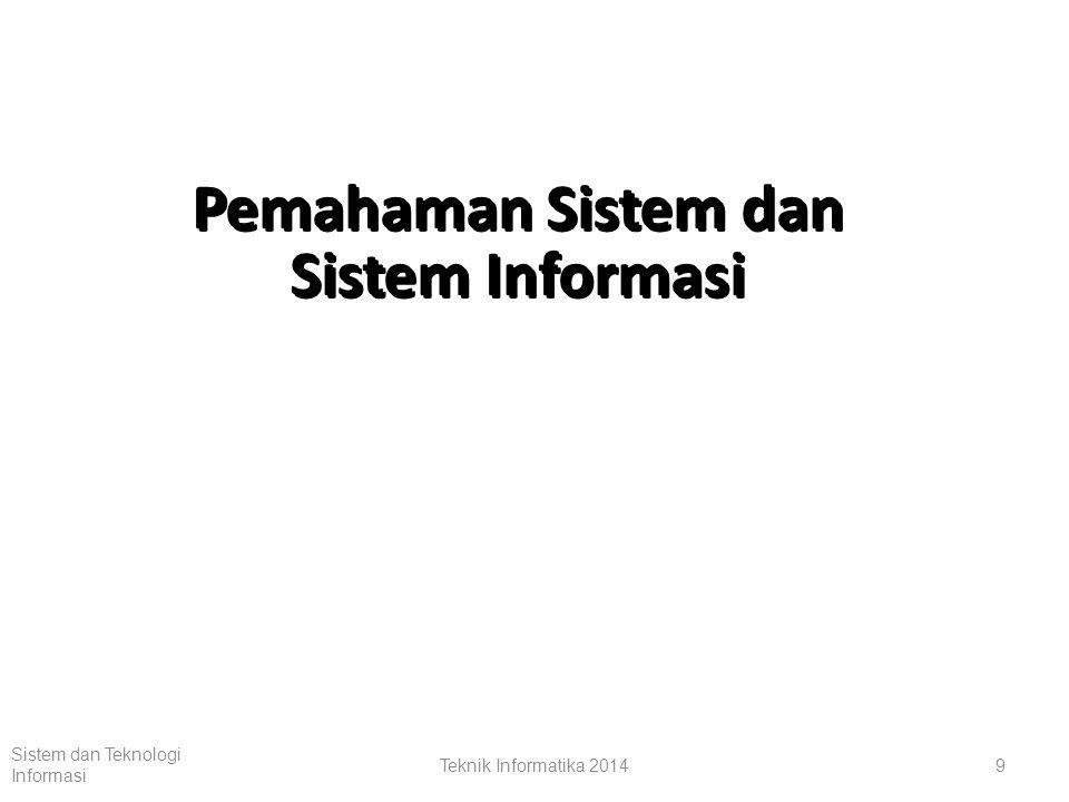 Pemahaman Sistem dan Sistem Informasi