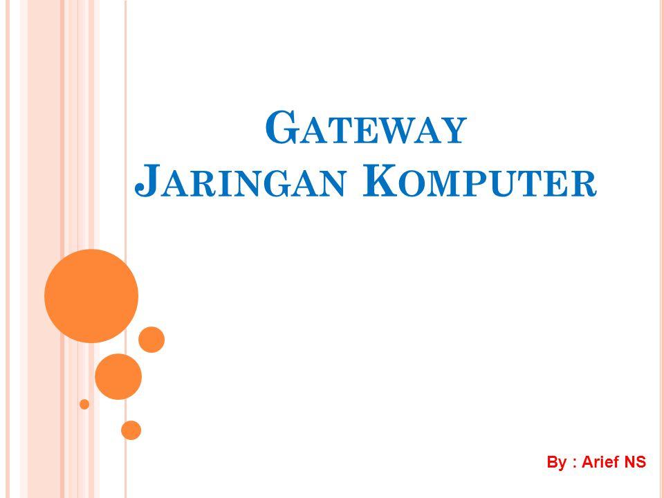 Gateway Jaringan Komputer