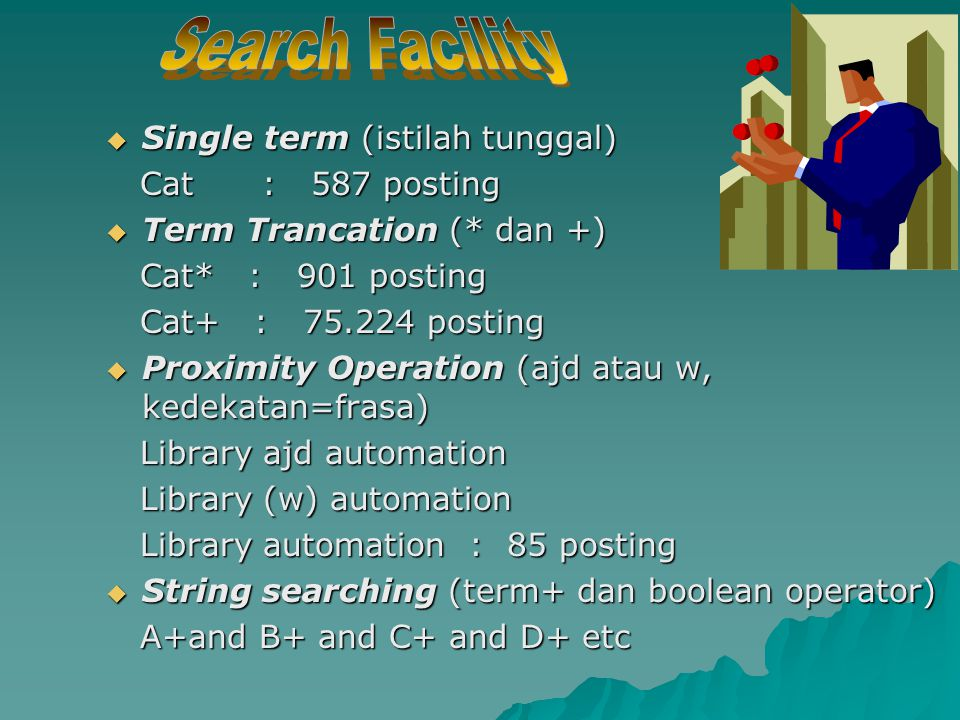 Search Facility Single term (istilah tunggal) Cat : 587 posting