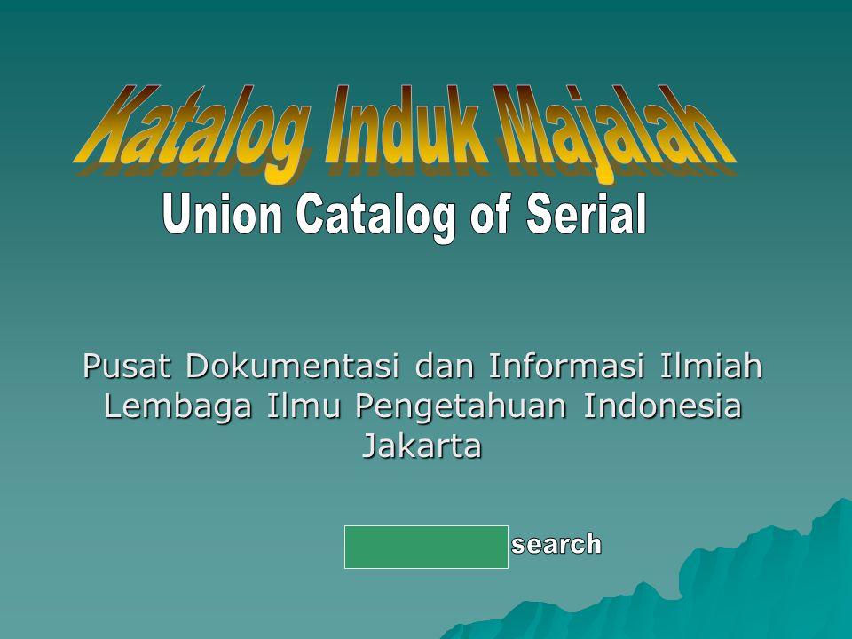 Katalog Induk Majalah Union Catalog of Serial