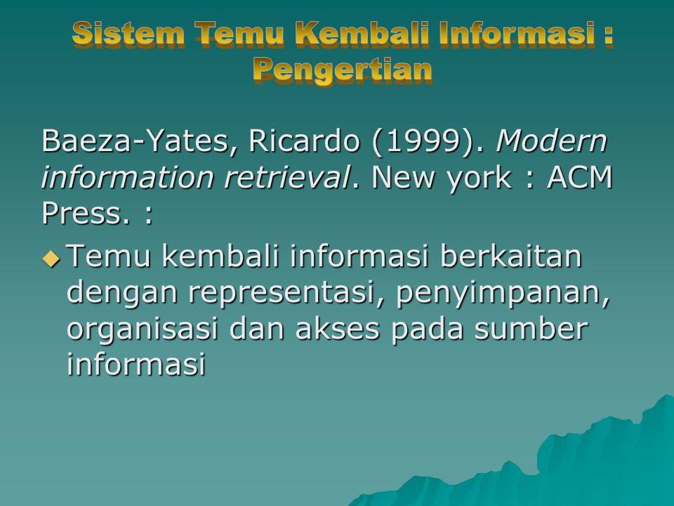 Sistem Temu Kembali Informasi : Pengertian