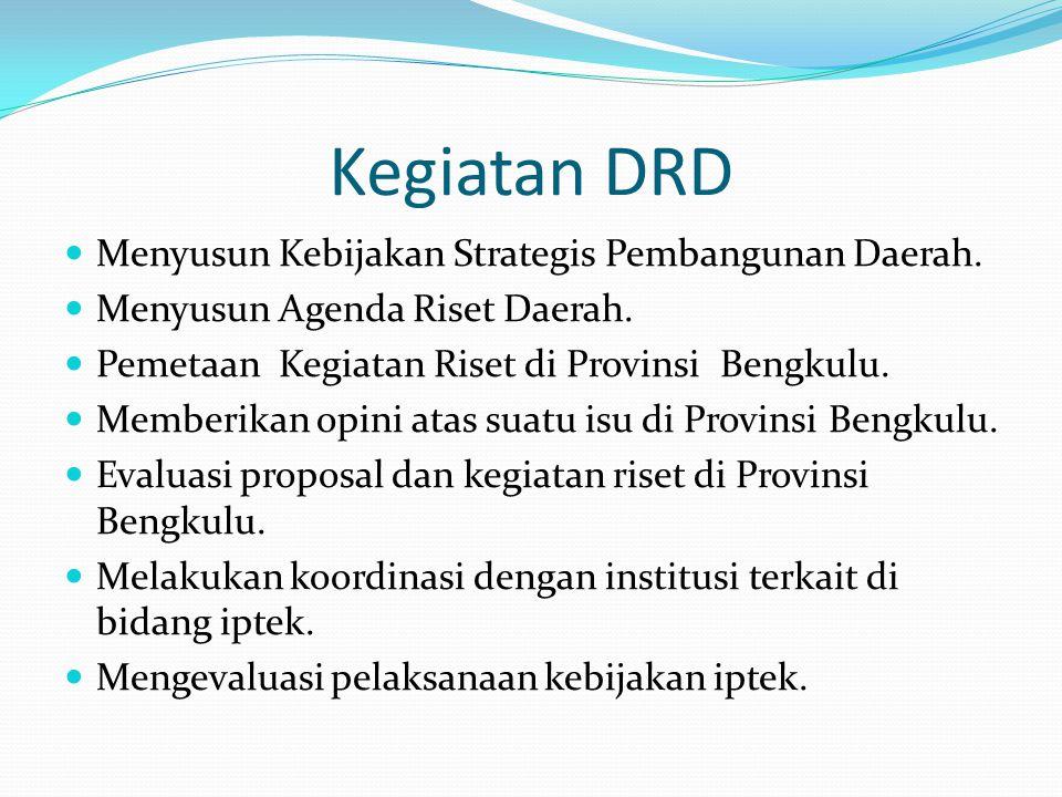 Kegiatan DRD Menyusun Kebijakan Strategis Pembangunan Daerah.