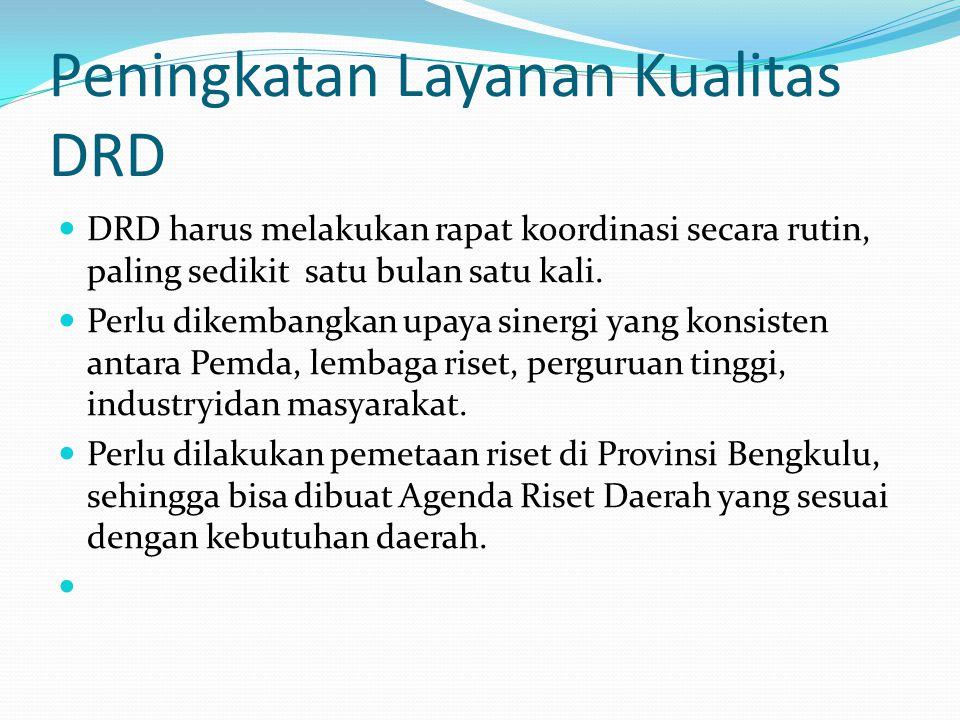 Peningkatan Layanan Kualitas DRD