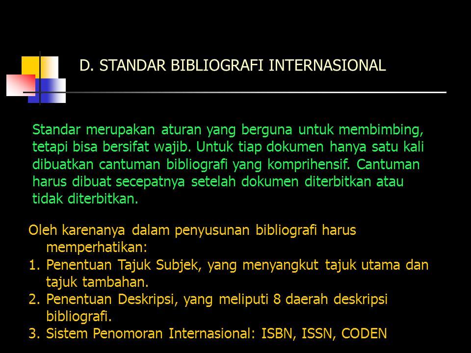 D. STANDAR BIBLIOGRAFI INTERNASIONAL