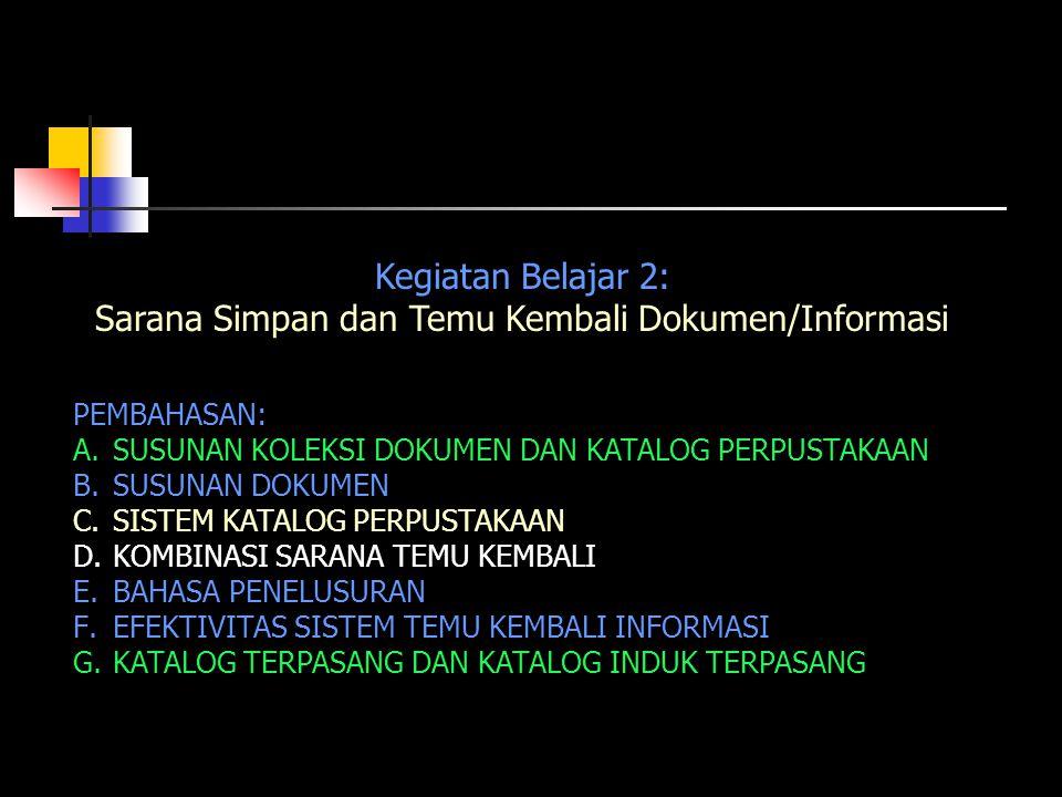 Sarana Simpan dan Temu Kembali Dokumen/Informasi
