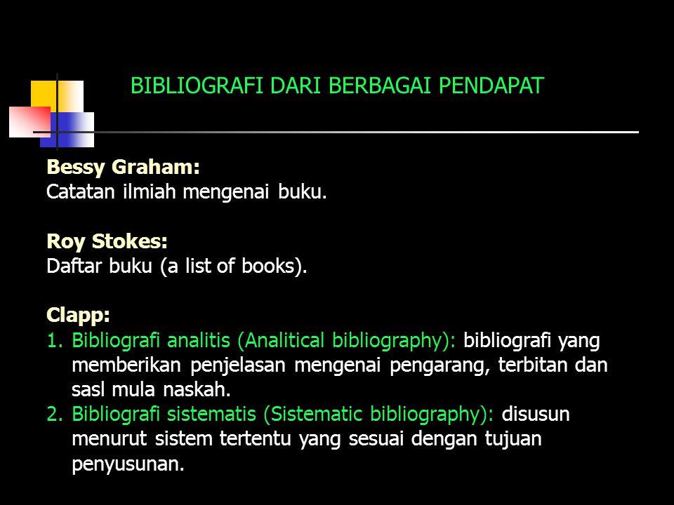 BIBLIOGRAFI DARI BERBAGAI PENDAPAT