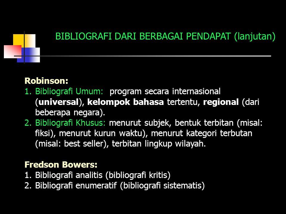 BIBLIOGRAFI DARI BERBAGAI PENDAPAT (lanjutan)