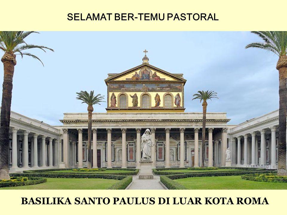 BASILIKA SANTO PAULUS DI LUAR KOTA ROMA