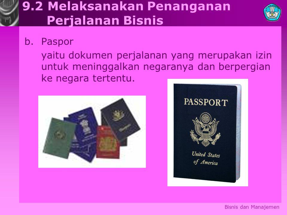 9.2 Melaksanakan Penanganan Perjalanan Bisnis