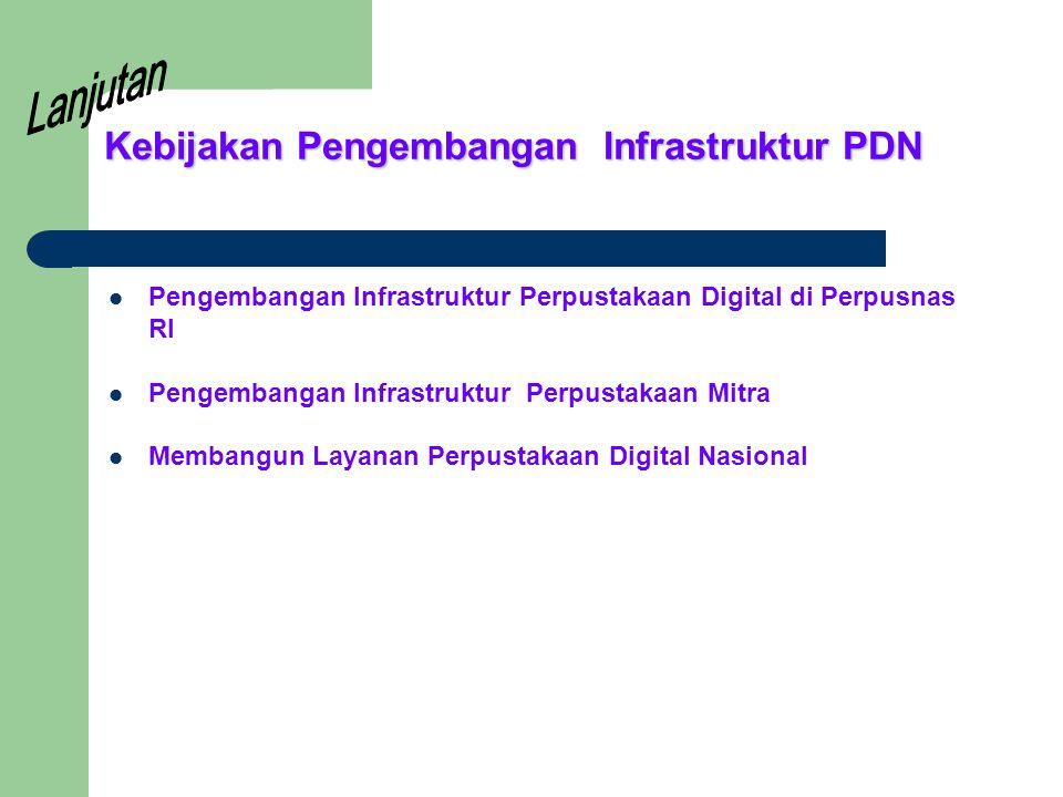 Kebijakan Pengembangan Infrastruktur PDN