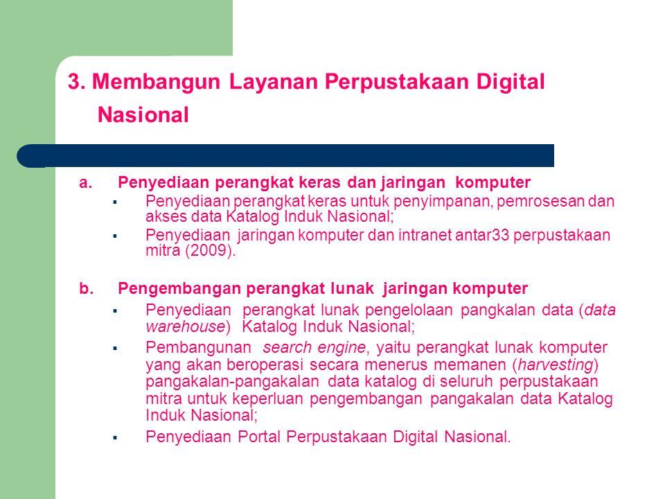 3. Membangun Layanan Perpustakaan Digital Nasional