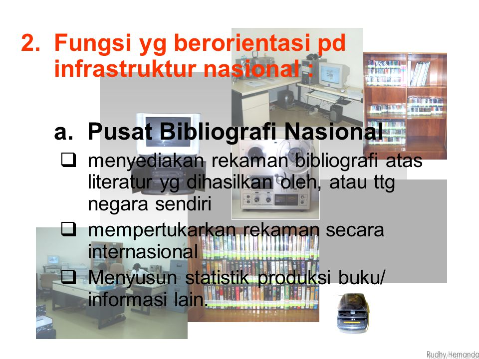Fungsi yg berorientasi pd infrastruktur nasional :