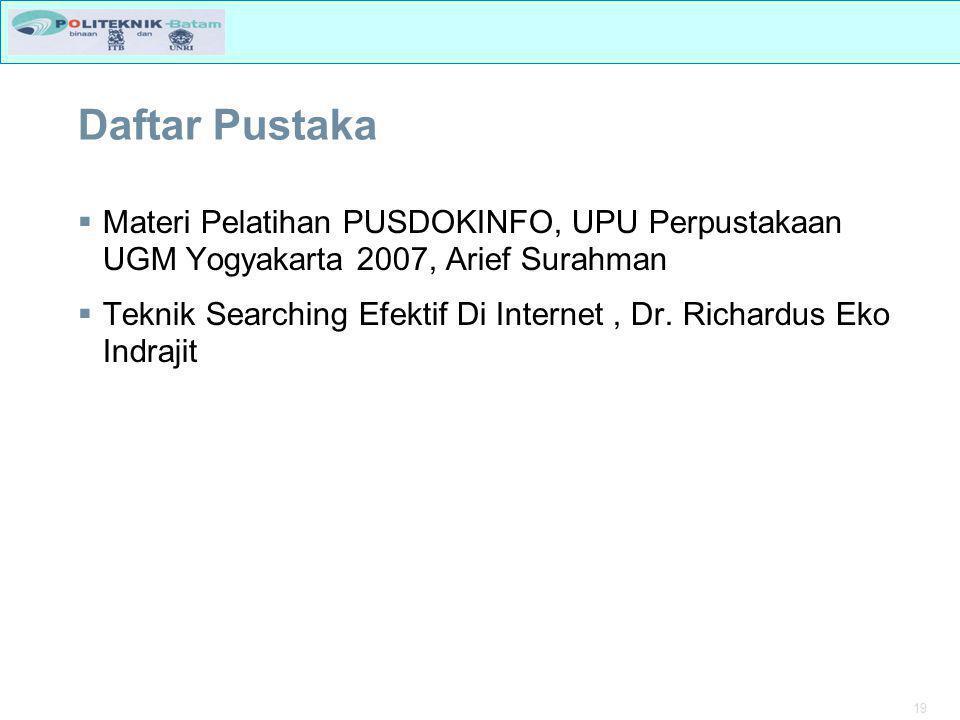 Daftar Pustaka Materi Pelatihan PUSDOKINFO, UPU Perpustakaan UGM Yogyakarta 2007, Arief Surahman.