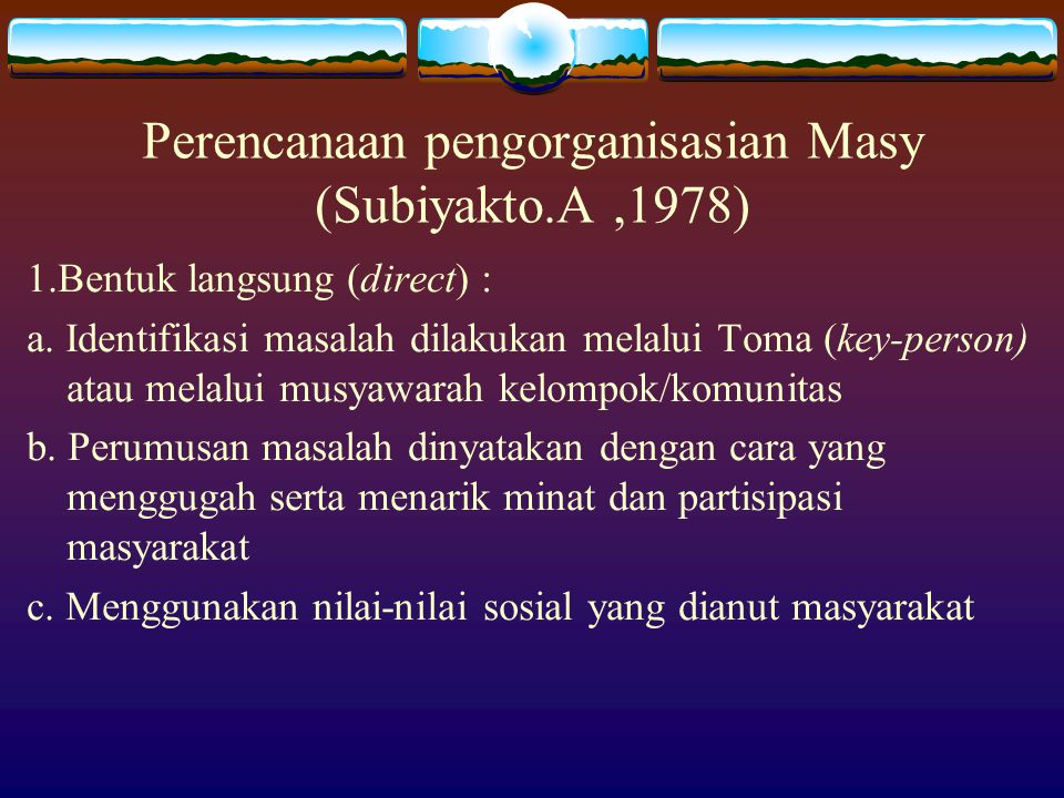 Perencanaan pengorganisasian Masy (Subiyakto.A ,1978)