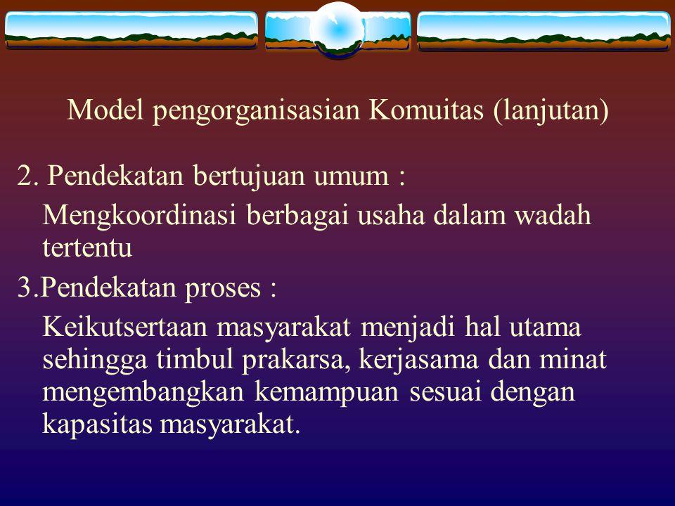 Model pengorganisasian Komuitas (lanjutan)