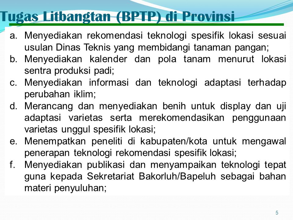 Tugas Litbangtan (BPTP) di Provinsi
