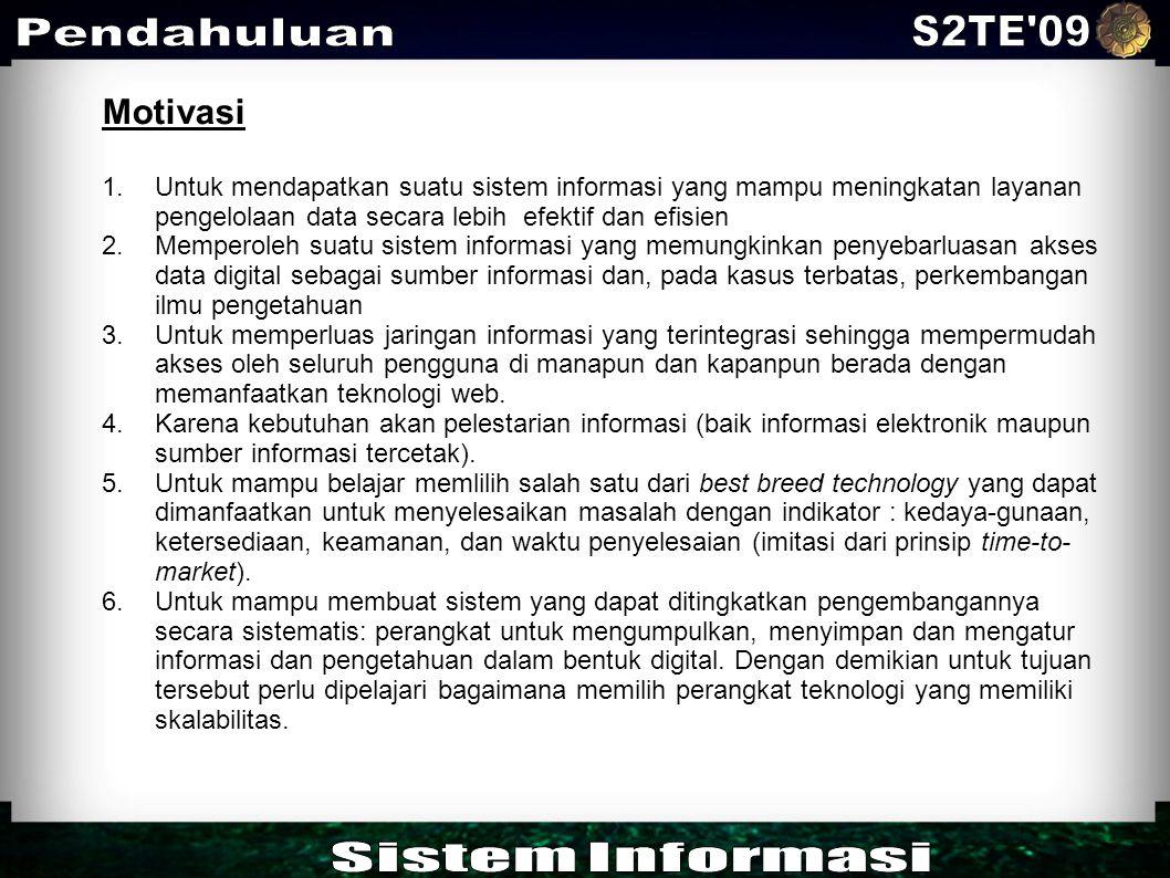 S2TE 09 Pendahuluan Sistem Informasi Motivasi