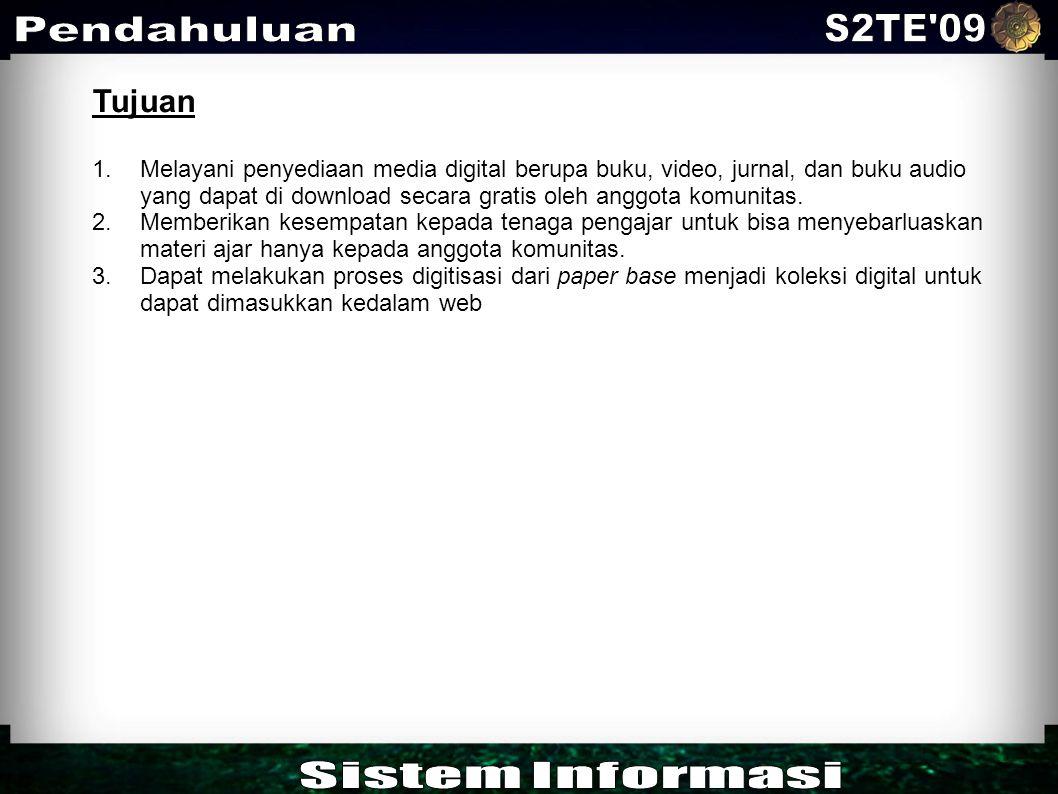 S2TE 09 Pendahuluan Sistem Informasi Tujuan