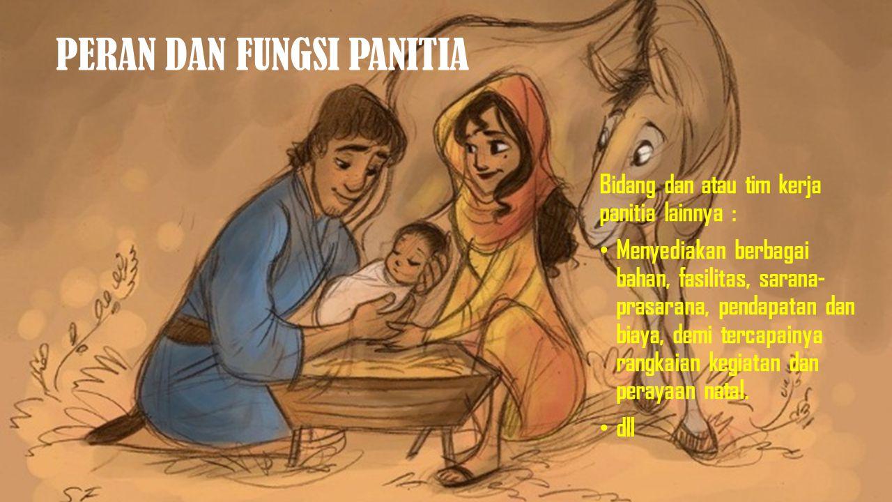PERAN DAN FUNGSI PANITIA