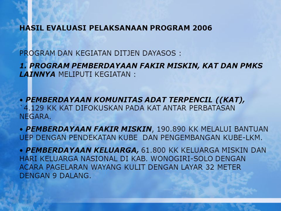 HASIL EVALUASI PELAKSANAAN PROGRAM 2006