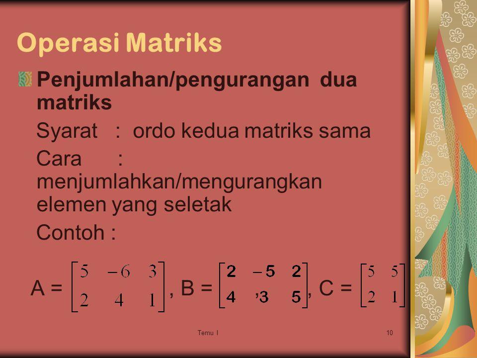 Operasi Matriks Penjumlahan/pengurangan dua matriks