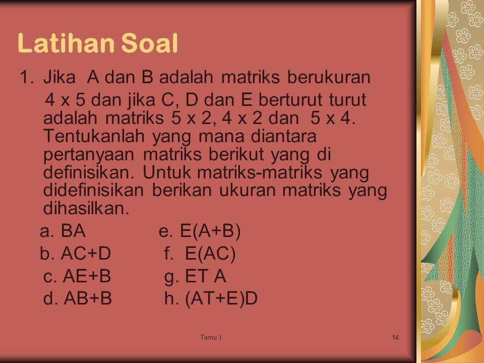 Latihan Soal Jika A dan B adalah matriks berukuran