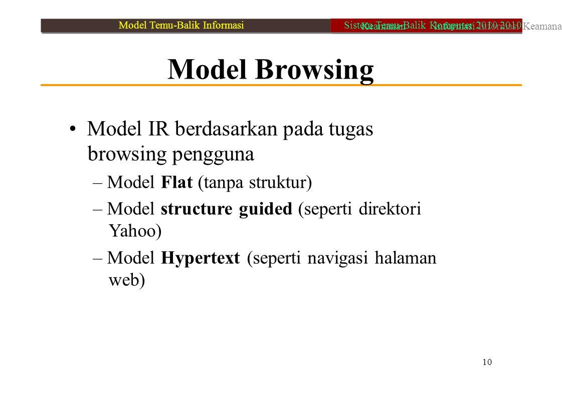 • Model IR berdasarkan pada tugas